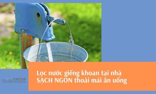 Lọc sạch nước giếng khoan